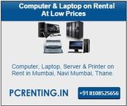Computer on Rental At low price in Mumbai 8108525656