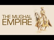 A Brief History of Mughal Empire in India - Mintage World