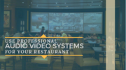 Audio visual system for Restaurant
