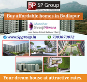 Buy Affordable homes in Badlapur(East) Mumbai