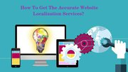 How To Get The Accurate Website Localization Services?
