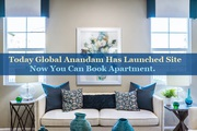 Today Global Anandam Has Launched Site Now You Can Book Apartment.