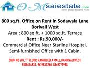 800 sq.ft. Office on Rent in Sodawala Lane Borivali West