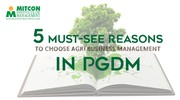 5 Must see Reasons to Choose Agribusiness Management in PGDM